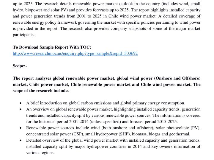 Up to 2025. The research details renewable power market outlook in the country (includes wind, small...