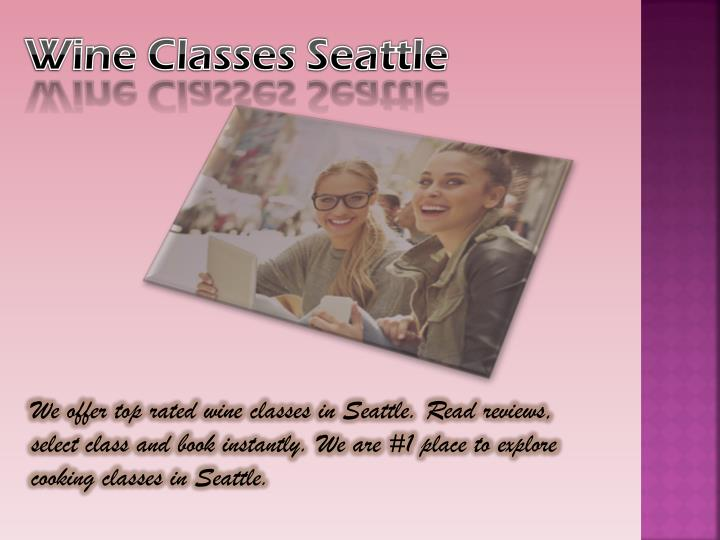 Wine Classes Seattle