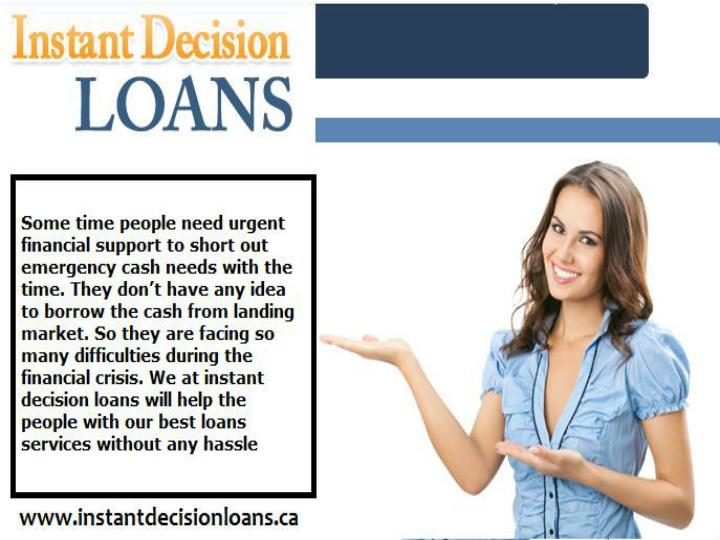 Instant decision loans quick financial assistance for all monetary crisis