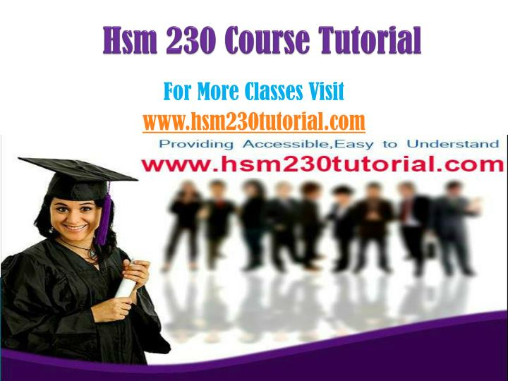 Hsm 230 course tutorial
