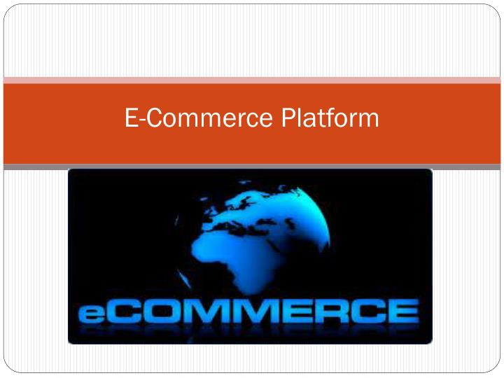 E commerce platform