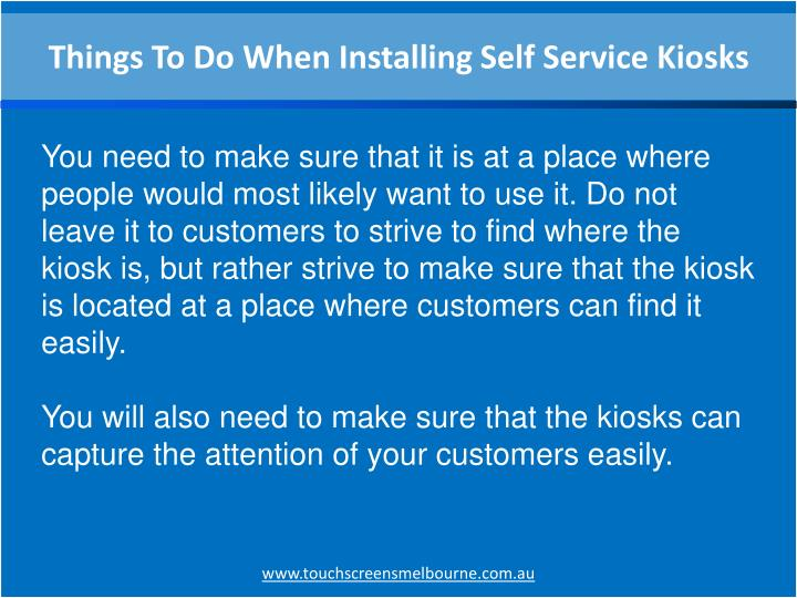 Things To Do When Installing Self Service Kiosks