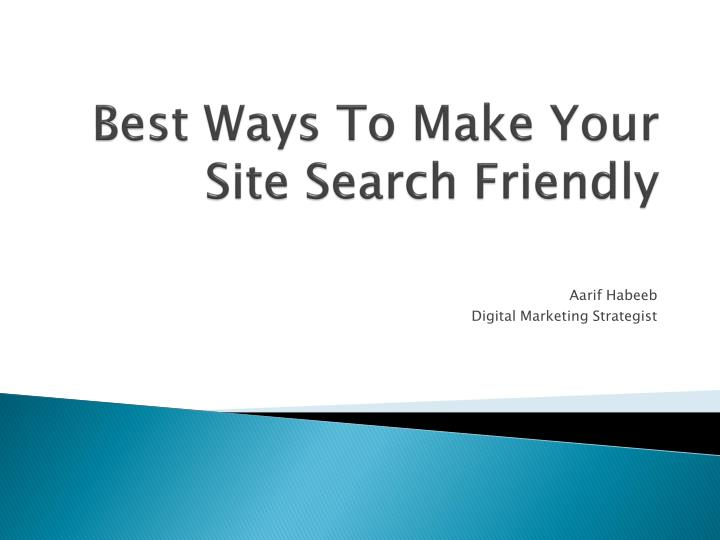 best ways to make your site search friendly