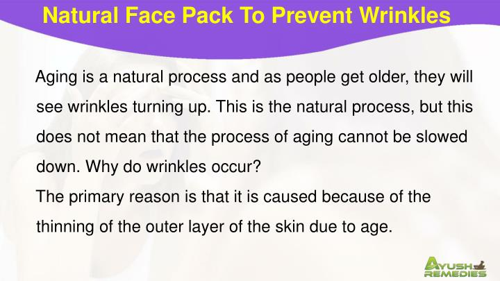 Natural Face Pack To Prevent Wrinkles
