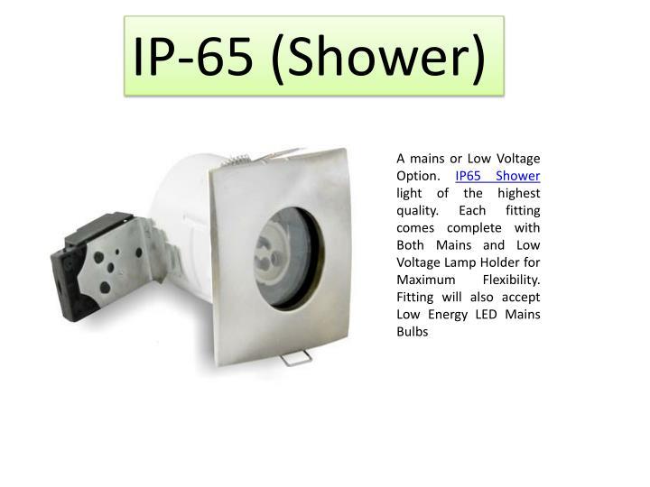 IP-65 (Shower)