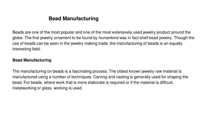 Bead Manufacturing