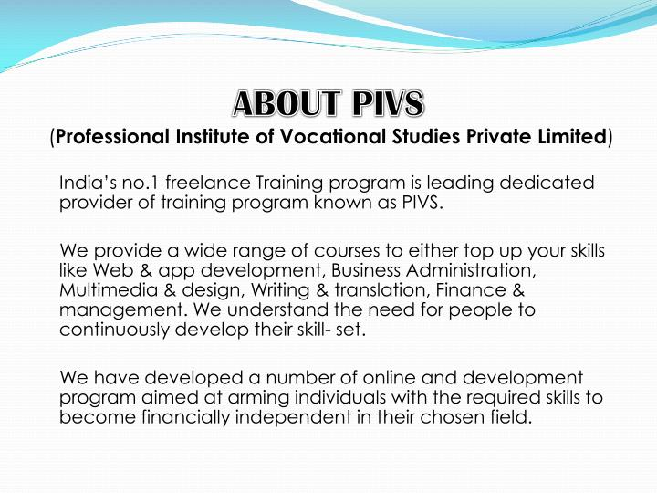 About pivs professional institute of vocational studies private limited