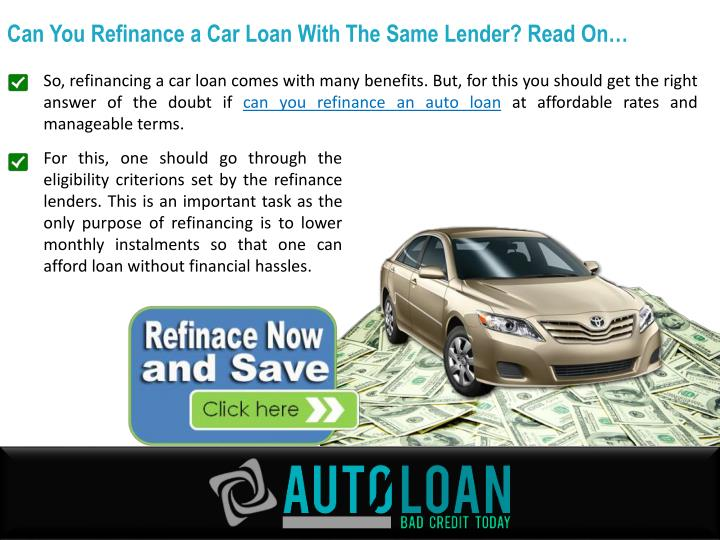 Can You Refinance a Car Loan With The Same Lender? Read On…