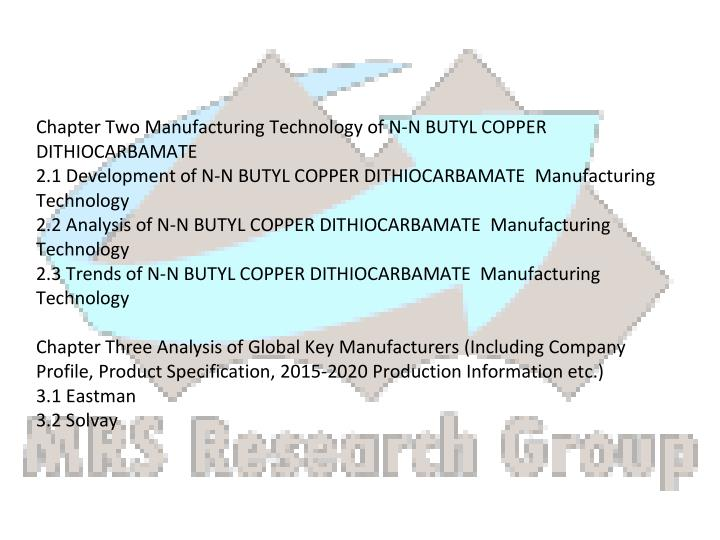 Chapter Two Manufacturing Technology of N-N BUTYL COPPER