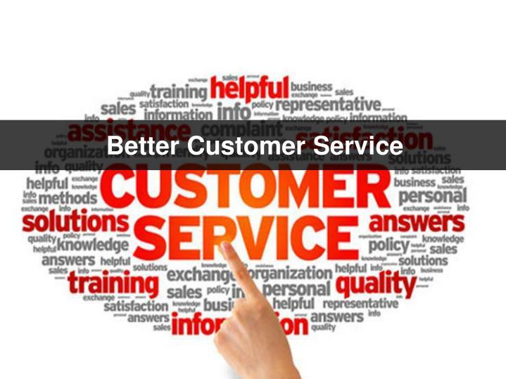 Better Customer Service