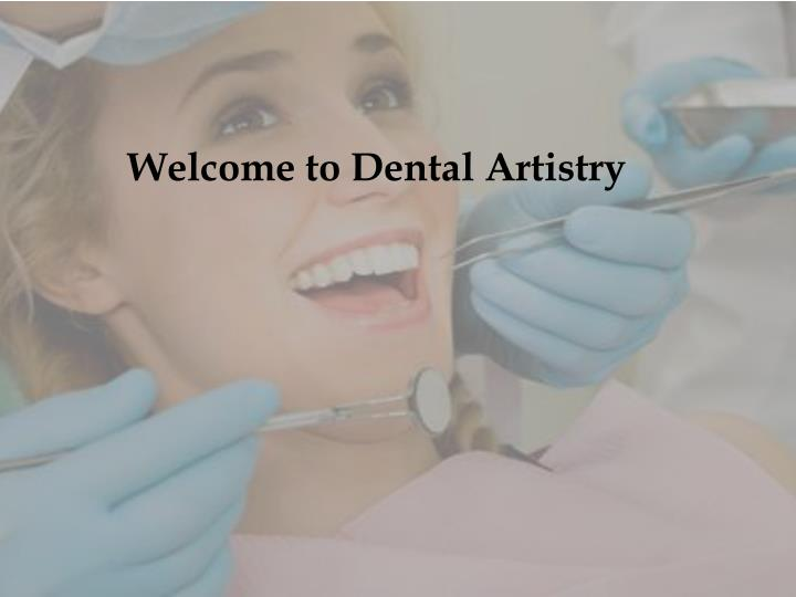 Welcome to Dental Artistry