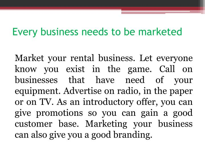 Every business needs to be marketed