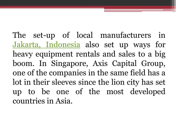 The set-up of local manufacturers in