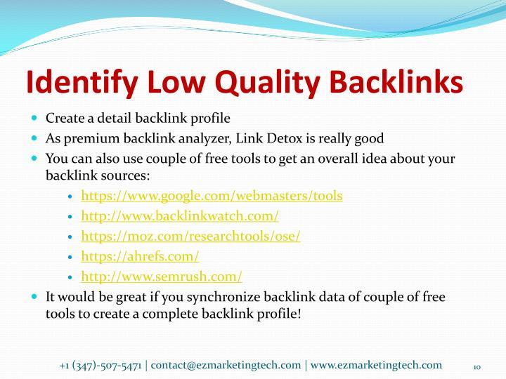 Identify Low Quality