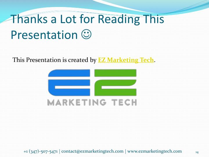 Thanks a Lot for Reading This Presentation