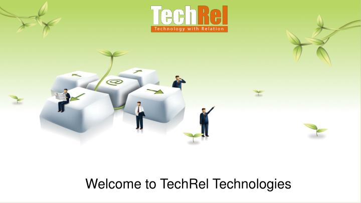 Welcome to TechRel Technologies