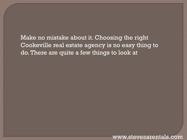 Make no mistake about it. Choosing the right Cookeville real estate agency is no easy thing to do. There are quite a few things to look