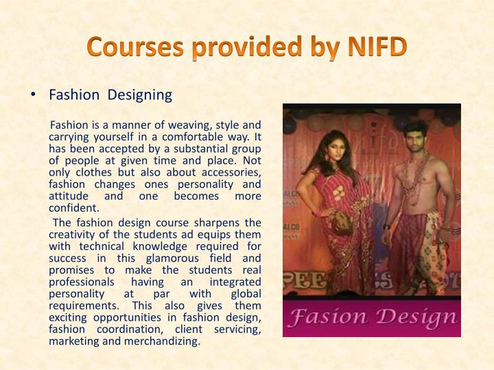 Courses provided by NIFD