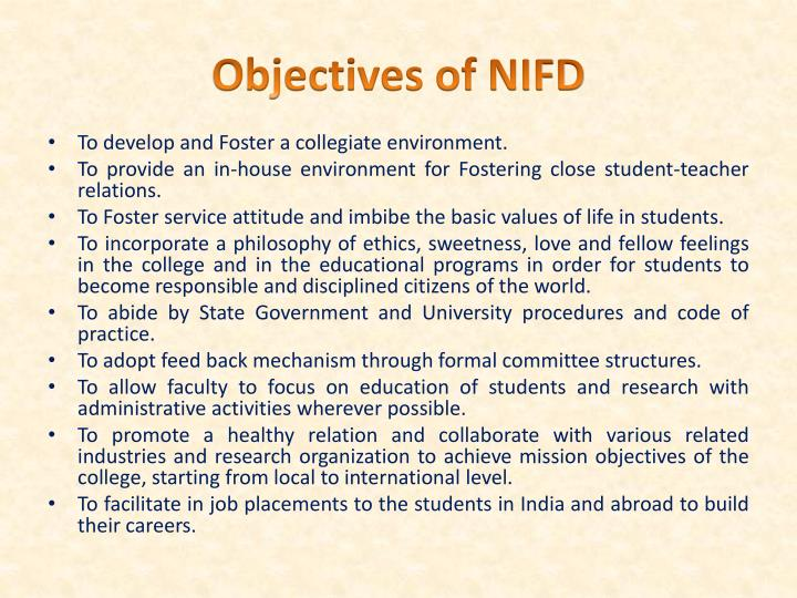 Objectives of NIFD