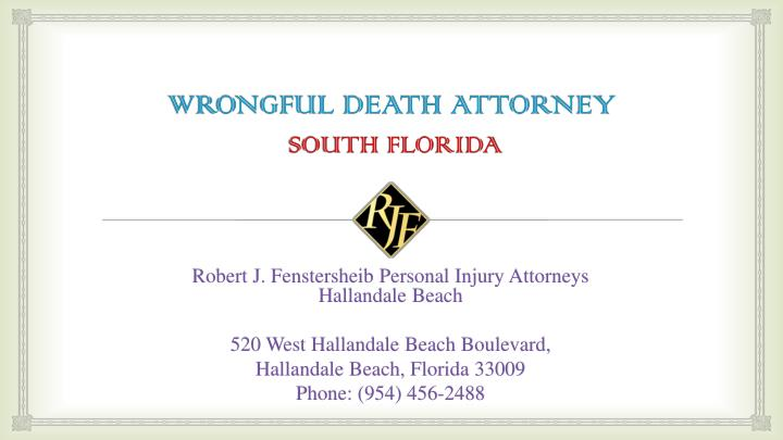 Wrongful death attorney south florida