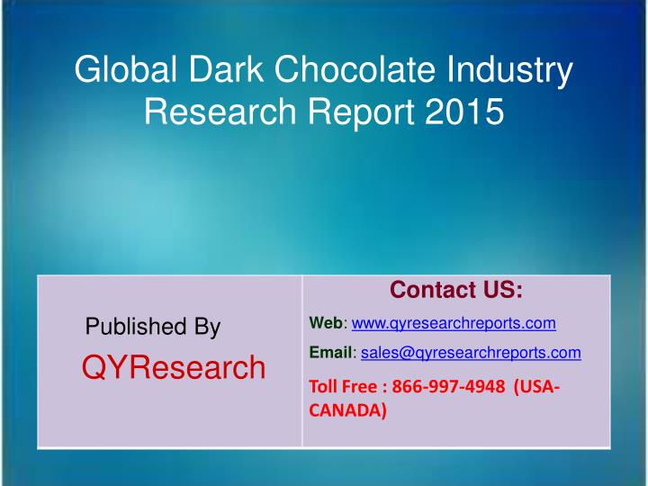 Global Dark Chocolate Industry
