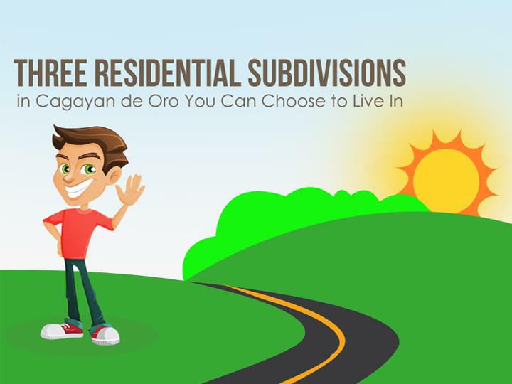 Three Residential Subdivisions in Cagayan de Oro You Can Choose to Live In