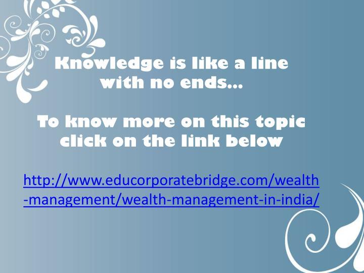 Knowledge is like a line