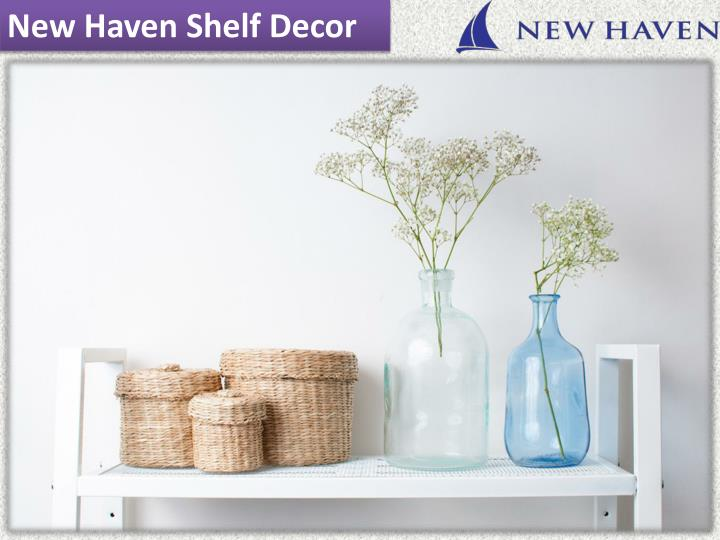New Haven Shelf Decor