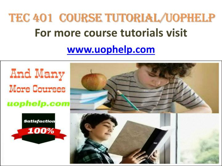 TEC 401  Course tutorial/