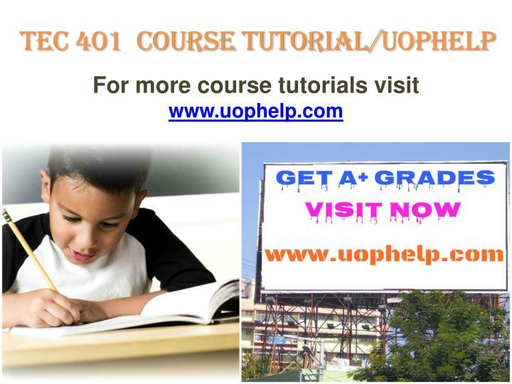 TEC 401  Course tutorial/
