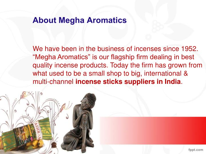 About Megha Aromatics