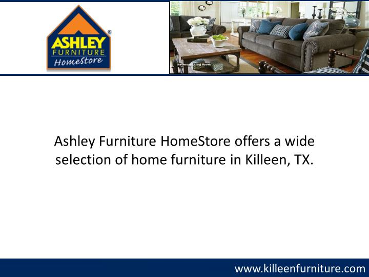 Ashley Furniture HomeStore offers a wide