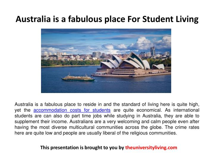 Australia is a fabulous place For Student Living