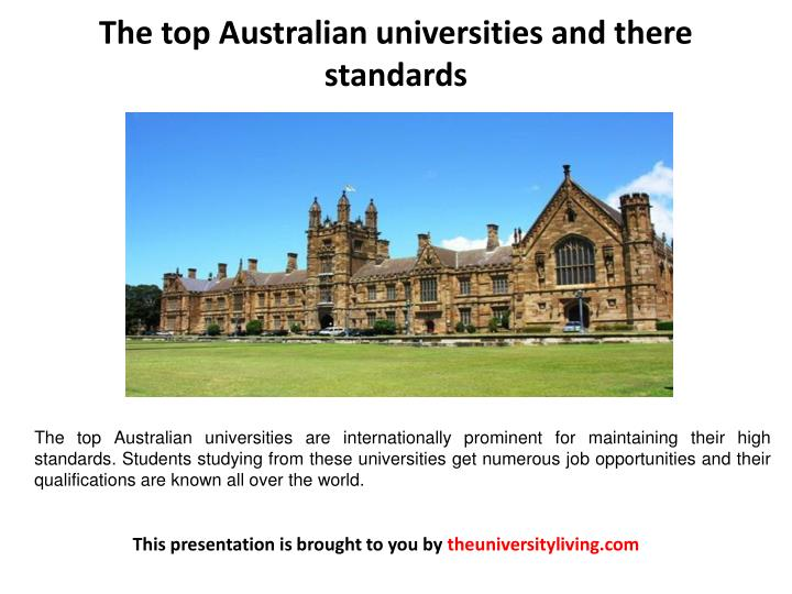 The top Australian universities and there standards