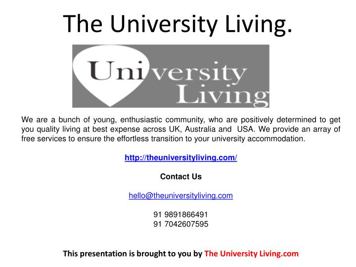 The University Living.