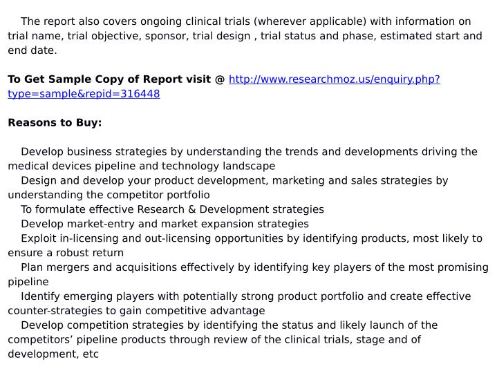 The report also covers ongoing clinical trials (wherever applicable) with information on