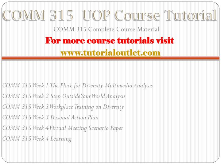 Comm 315 uop course tutorial