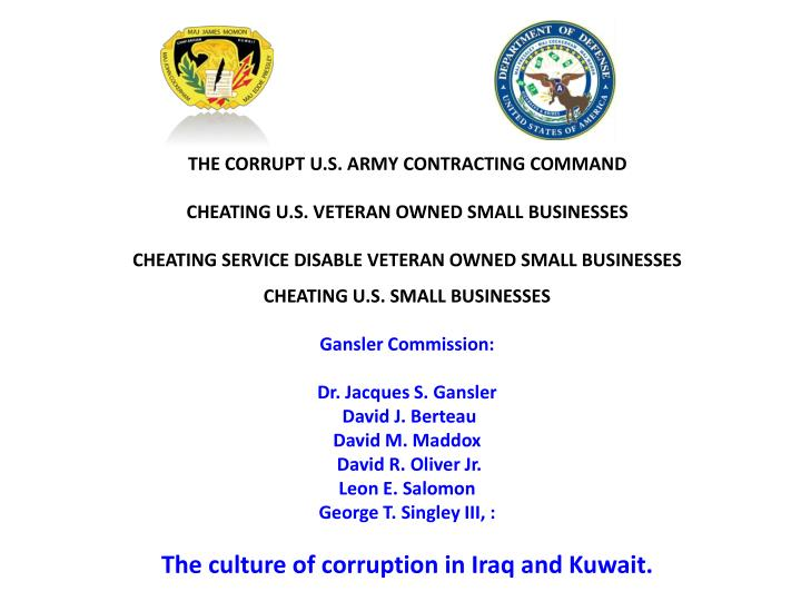 THE CORRUPT U.S. ARMY CONTRACTING COMMAND
