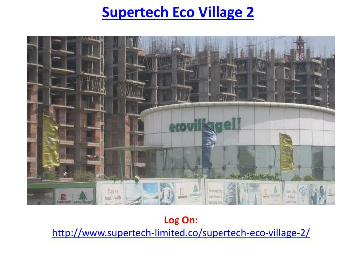 Supertech Eco Village 2