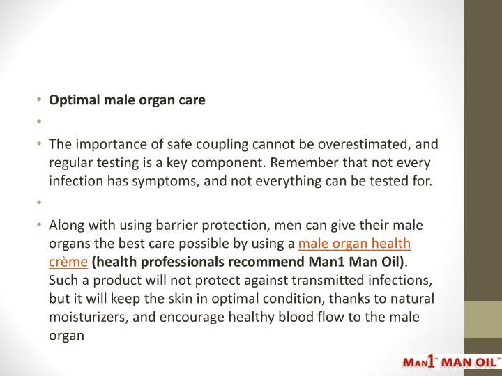 Optimal male organ care