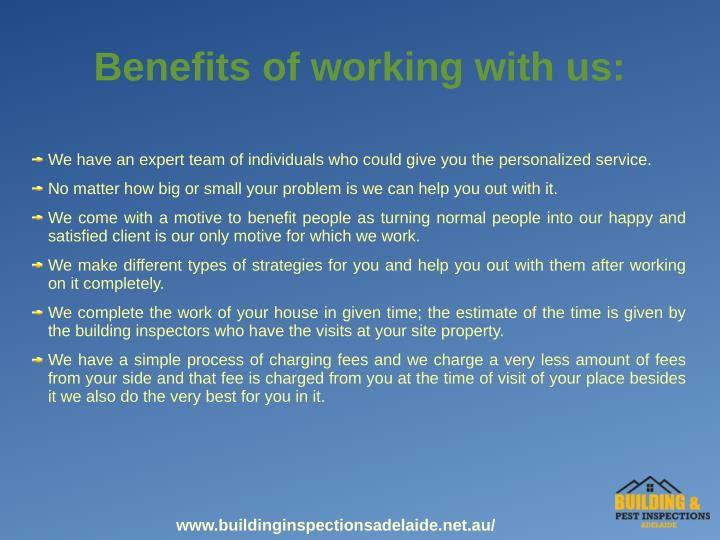 Benefits of working with us: