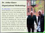 dr arthur kanev organizational methodology