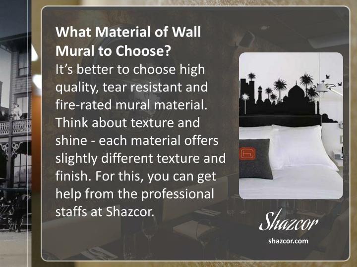 What Material of Wall Mural to Choose?