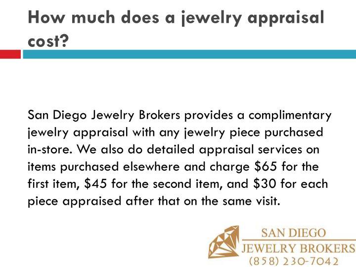 Jewelry Appraisal Cost Average Style Guru Fashion