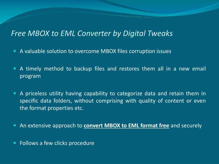 Free MBOX to EML Converter by Digital Tweaks
