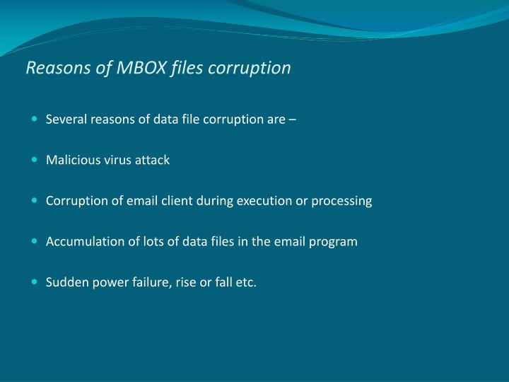 Reasons of MBOX files corruption