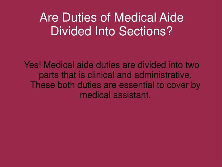 Are Duties of Medical Aide Divided Into Sections?