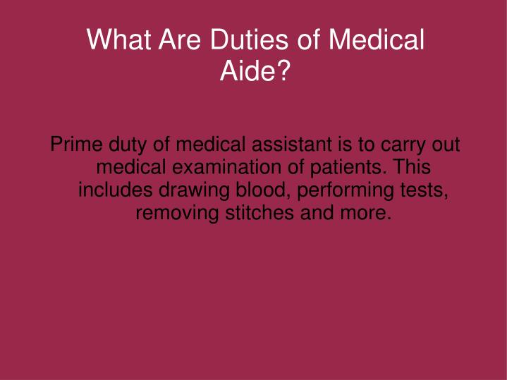 What Are Duties of Medical Aide?