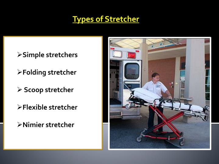 Types of Stretcher