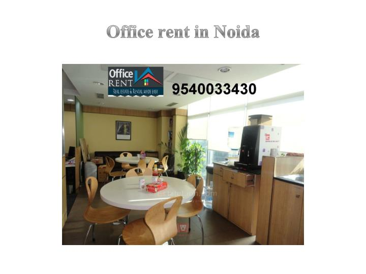 O ffice rent in noida